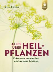 Cover - Alles über Heilpflanzen