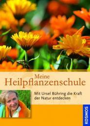Buchcover: Meine Heilpflanzenschule