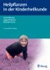 Buchcover: Heilpflanzen in der Kinderheilkunde. Das Praxis-Lehrbuch, 2. Auflage